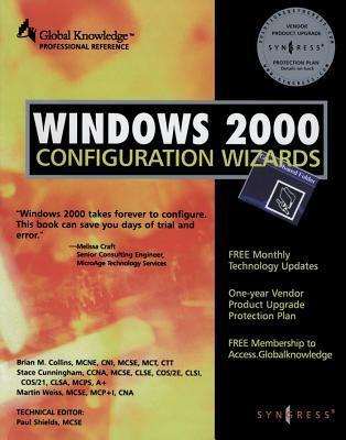 Windows 2000 Configuration Wizards Media Syngress Media