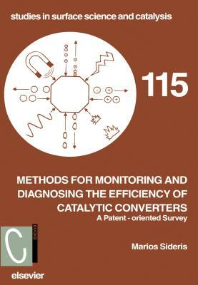 Methods for Monitoring and Diagnosing the Efficiency of Catalytic Converters: A Patent-Oriented Survey Marios Sideris