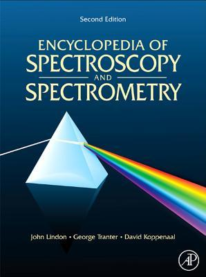 Online Encyclopedia of Spectroscopy and Spectrometry, 2nd Edition: 3 Volume Set  by  John C. Lindon