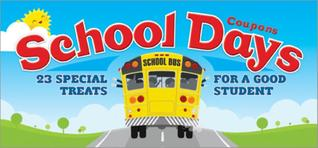 School Days Coupons: 23 Special Treats for a Good Student Sourcebooks, Inc.