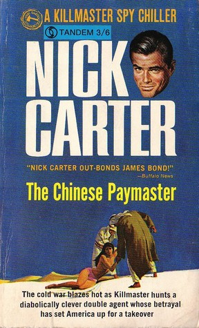 The Chinese Paymaster (Killmaster, #24)  by  Nick Carter
