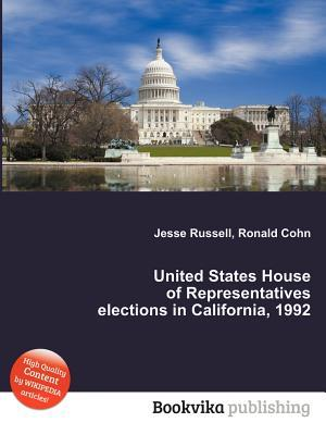 United States House of Representatives Elections in California, 1992 Jesse Russell