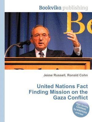 United Nations Fact Finding Mission on the Gaza Conflict  by  Jesse Russell