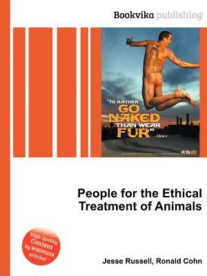 People for the Ethical Treatment of Animals  by  Jesse Russell