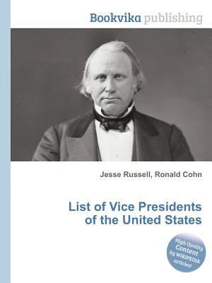 List of Vice Presidents of the United States Jesse Russell