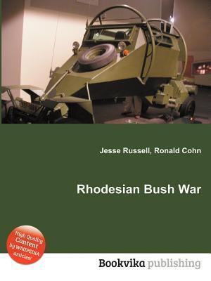 Rhodesian Bush War  by  Jesse Russell