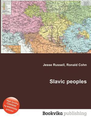 Slavic Peoples  by  Jesse Russell