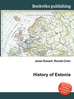 History of Estonia  by  Jesse Russell