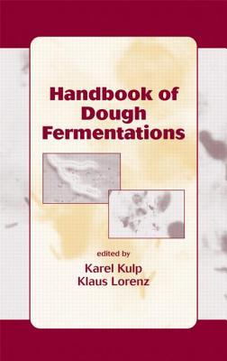Handbook of Dough Fermentations  by  Karel Kulp