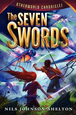 The Seven Swords (Otherworld Chronicles, #2)