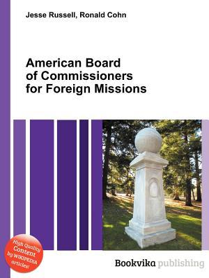 American Board of Commissioners for Foreign Missions Jesse Russell