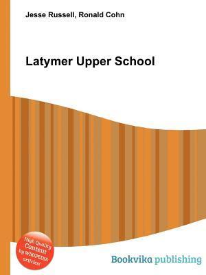 Latymer Upper School  by  Jesse Russell