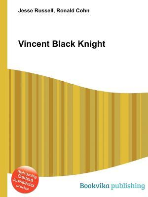 Vincent Black Knight  by  Jesse Russell