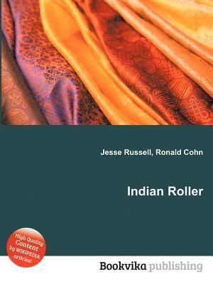 Indian Roller  by  Jesse Russell