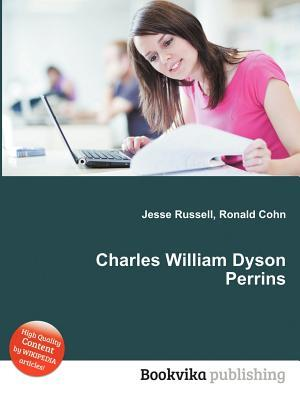 Charles William Dyson Perrins Jesse Russell