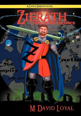 Zierath: Lord of the Alliance  by  M David Loyal