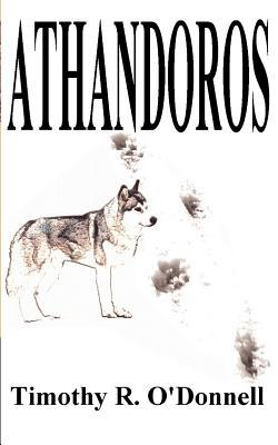 Athandoros  by  Timothy R ODonnell