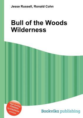 Bull of the Woods Wilderness  by  Jesse Russell