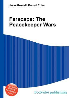 Farscape: The Peacekeeper Wars  by  Jesse Russell