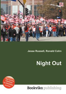 Night Out  by  Jesse Russell