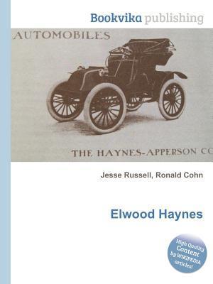 Elwood Haynes Jesse Russell