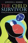 The Child Survivor - Treating dissociation in children and young people