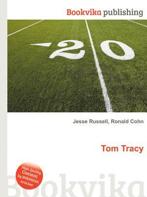 Tom Tracy Jesse Russell