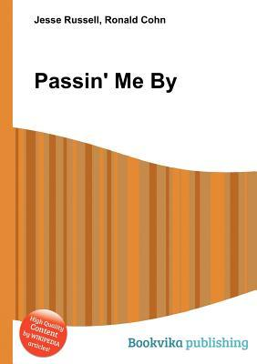 Passin Me by Jesse Russell