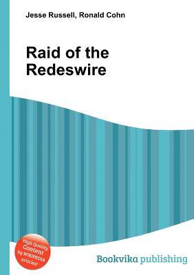 Raid of the Redeswire Jesse Russell