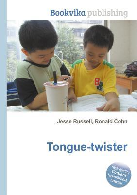 Tongue-Twister Jesse Russell