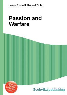 Passion and Warfare Jesse Russell
