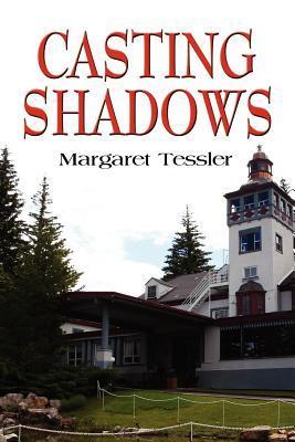 Casting Shadows Margaret Tessler