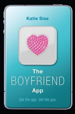 The Boyfriend App (App, #1)