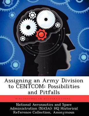 Assigning an Army Division to Centcom: Possibilities and Pitfalls  by  Joseph C. Holland