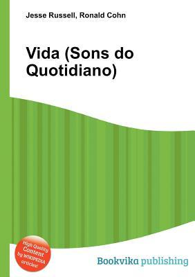 Vida (Sons Do Quotidiano)  by  Jesse Russell