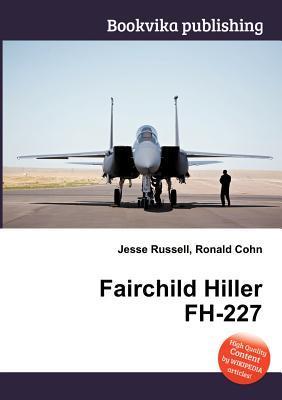 Fairchild Hiller FH-227 Jesse Russell