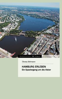 Hamburg Erleben  by  Thomas Behrmann