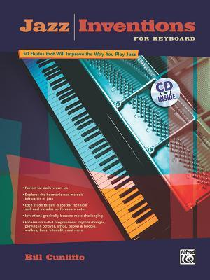 Jazz Inventions for Keyboard: Book & CD Bill Cunliffe