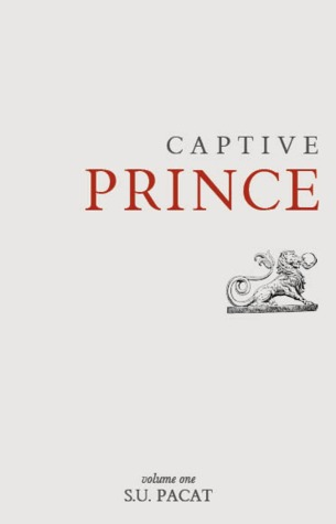 Captive Prince: Volume One (Captive Prince, #1)