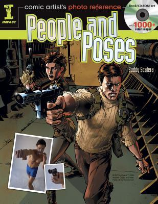 Comic Artists Photo Reference - People & Poses: Book/CD Set with 1000+ Color Images Buddy Scalera