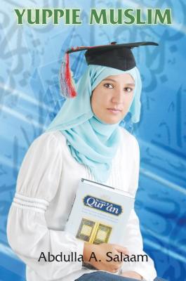 Yuppie Muslim  by  Abdulla Salaam