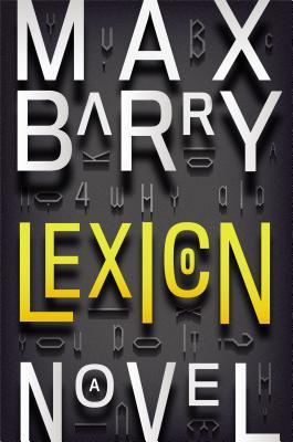 Lexicon  by Max Barry  />