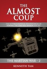 The Martian War II: The Almost Coup (Defense Command #2)