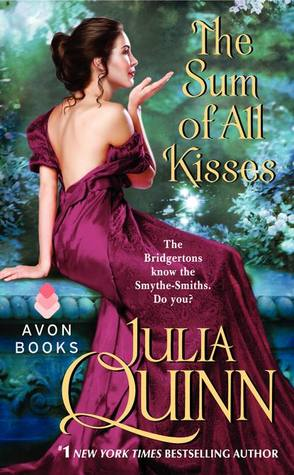 The Sum of All Kisses (Smythe-Smith #3) REQ - Julia Quinn