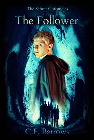 The Follower (The Sehret Chronicles, #1)