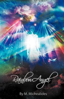 Rainbow Angel  by  M. Michaelides