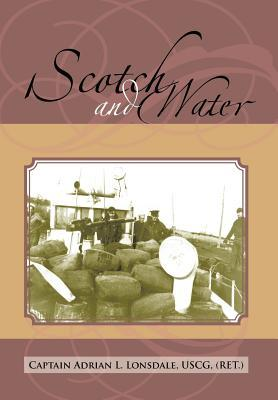 Scotch and Water Adrian L. Lonsdale