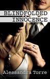 Blindfolded Innocence by Alessandra Torre