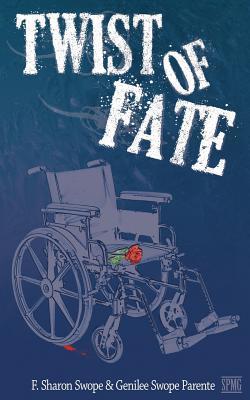 Twist of Fate F. Sharon Swope