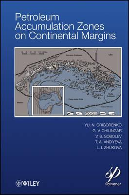 Petroleum Accumulation Zones on Continental Margins Y.N. Grigorenko